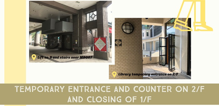 Temporary Entrance and Counter on 2/F and Closing of 1/F
